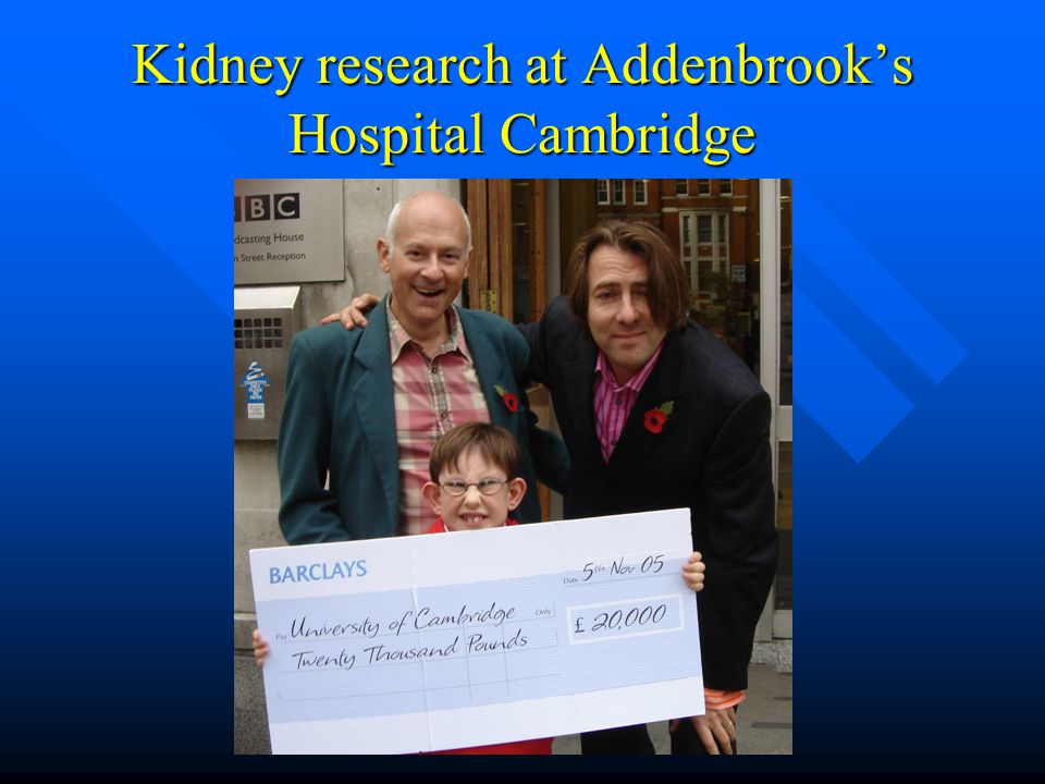 Kidney research at Addenbrook's Hospital Cambridge