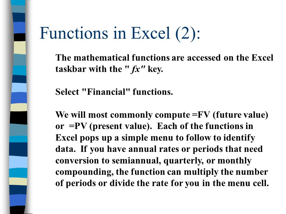 Functions in Excel (2): The mathematical functions are accessed on the Excel taskbar with the