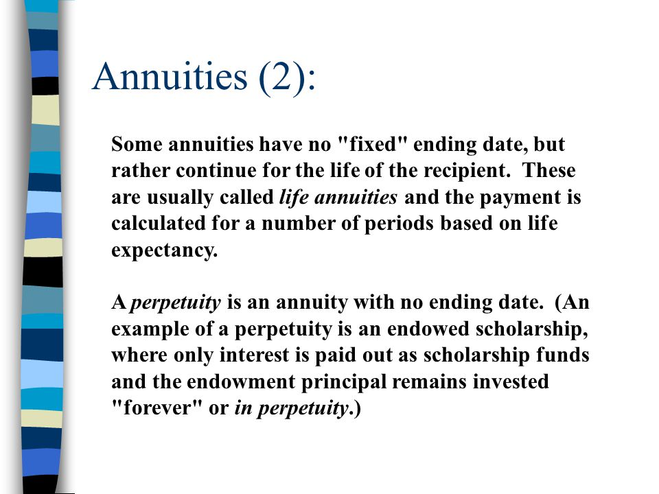 Annuities (2): Some annuities have no