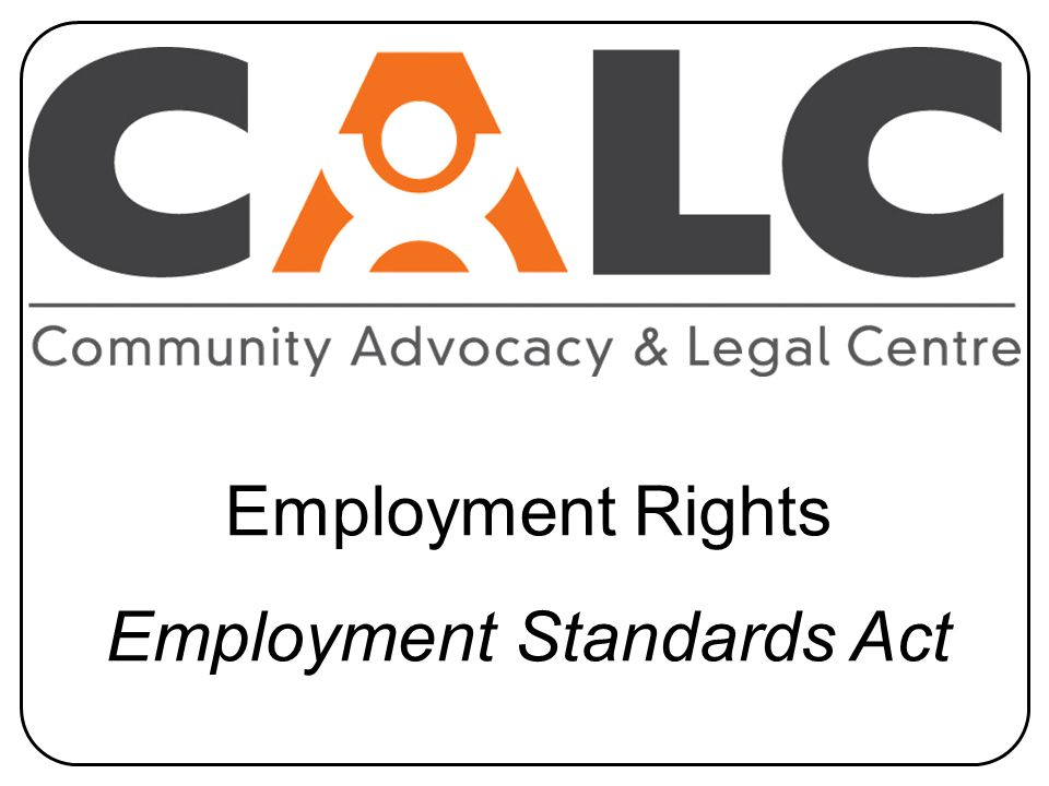 Employment Rights Employment Standards Act