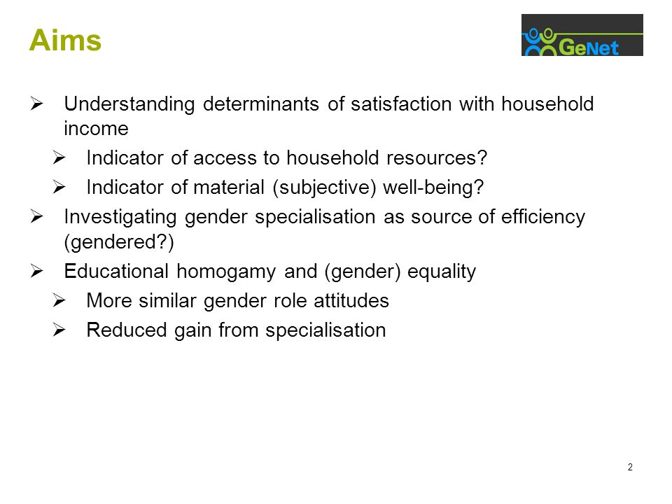 2 Aims  Understanding determinants of satisfaction with household income  Indicator of access to household resources.