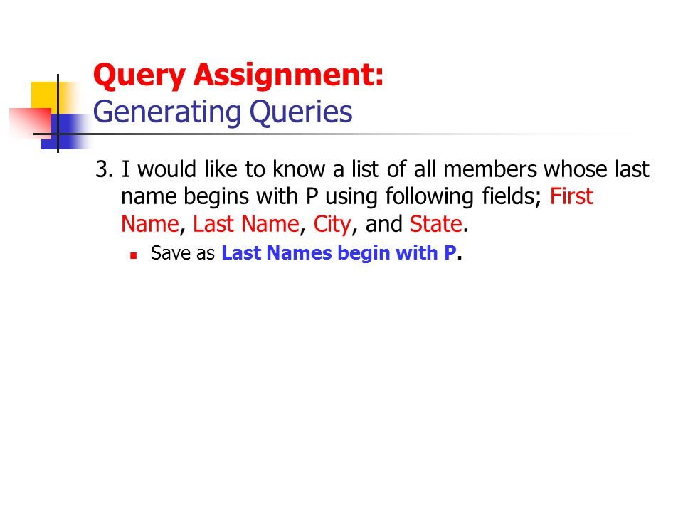 Query Assignment: Generating Queries 3.