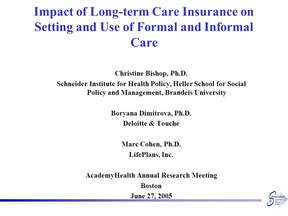 12 Data Sources All insured persons claiming benefits from 8 private LTC insurance companies in 1999  Disabilities in 2+ ADLs OR  Cognitive impairments 1999 National Long-term Care Survey comparison group – same functional level  Disabilities in 2+ ADLs OR  Cognitive impairments