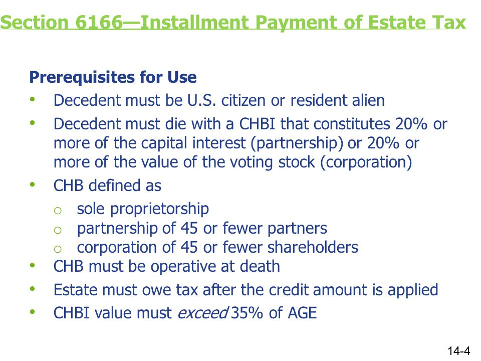 Section 6166—Installment Payment of Estate Tax Prerequisites for Use Decedent must be U.S.