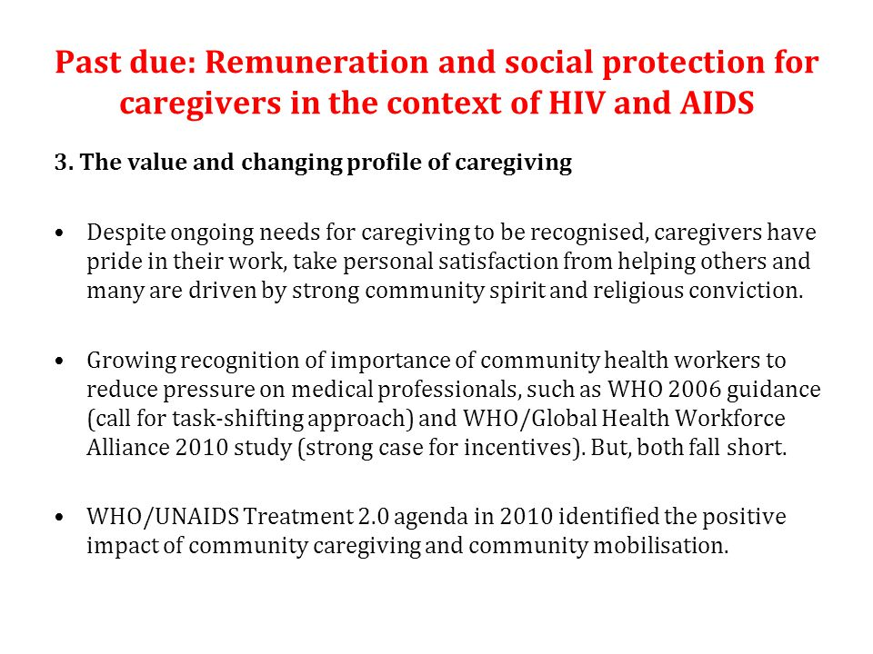 Past due: Remuneration and social protection for caregivers in the context of HIV and AIDS 3.