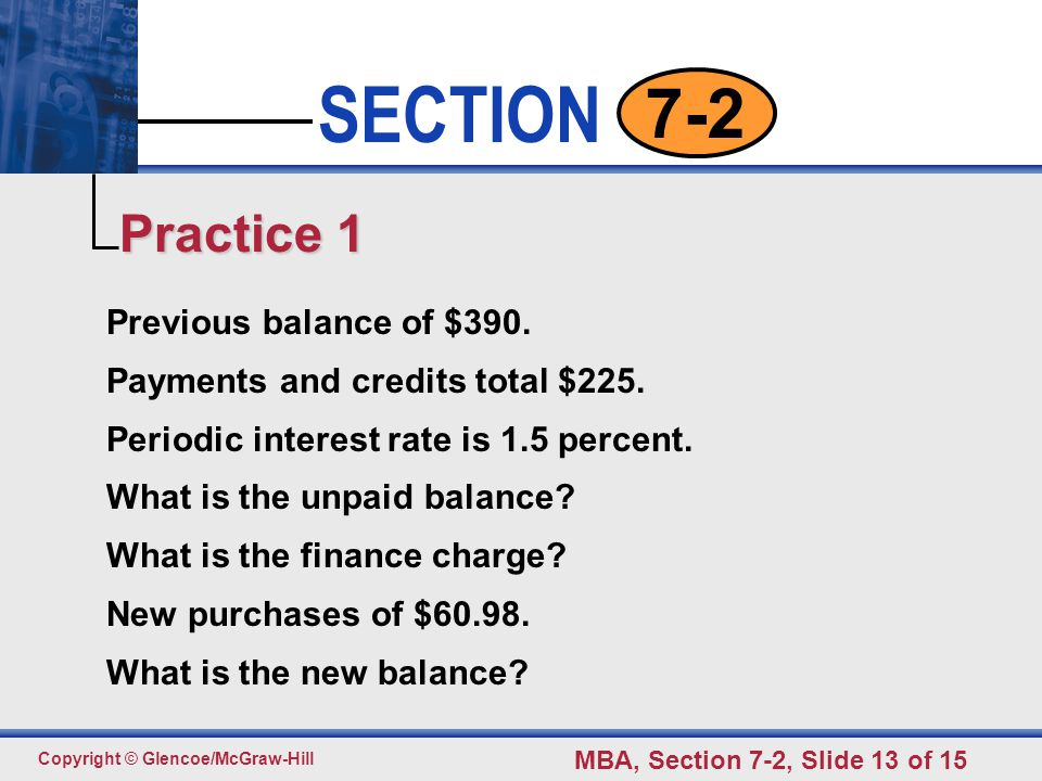 Click to edit Master text styles Second level Third level Fourth level Fifth level 13 SECTION Copyright © Glencoe/McGraw-Hill MBA, Section 7-2, Slide