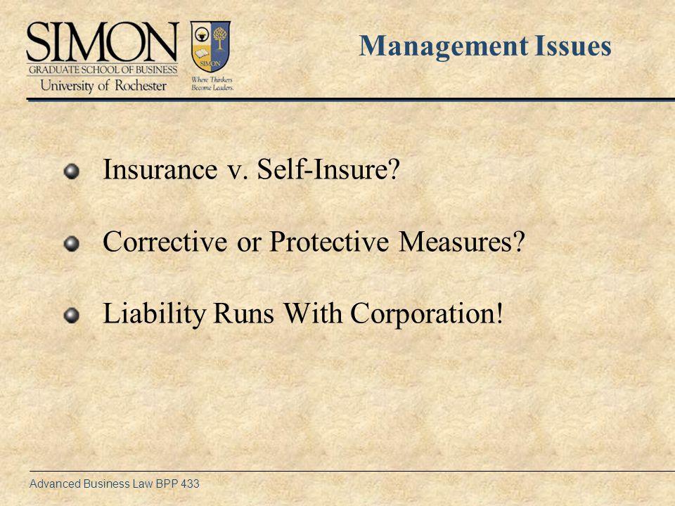 Advanced Business Law BPP 433 Insurance v. Self-Insure.