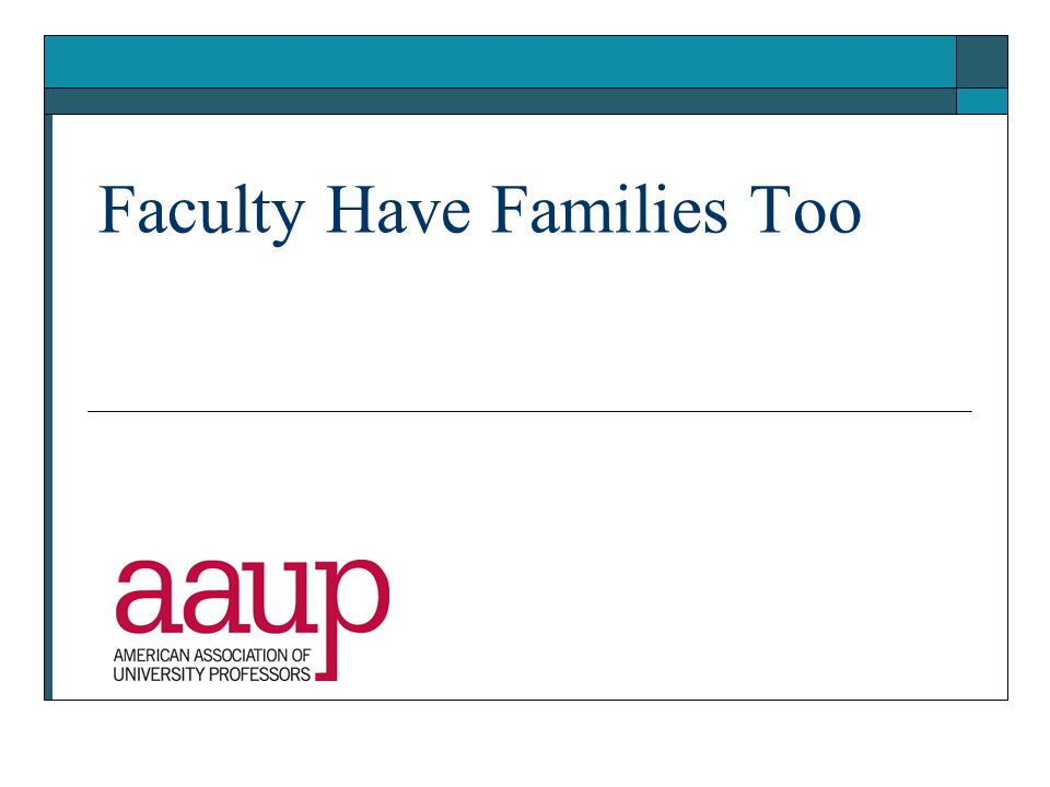 Faculty Have Families Too