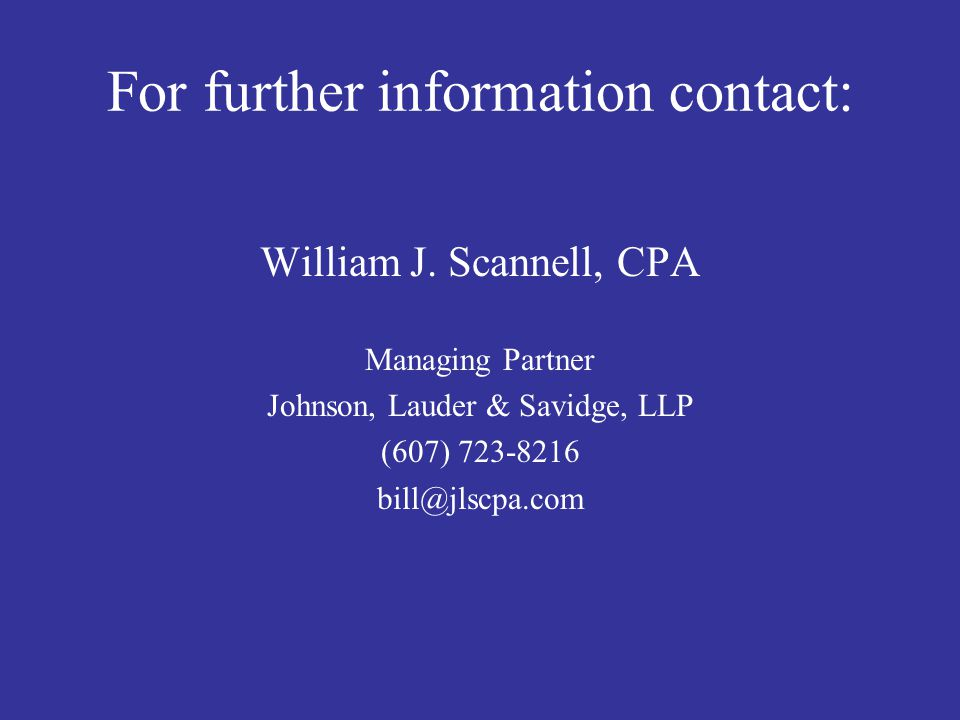 For further information contact: William J.