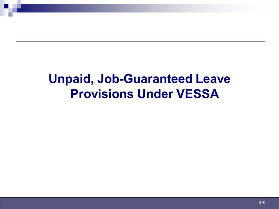 13 Unpaid, Job-Guaranteed Leave Provisions Under VESSA