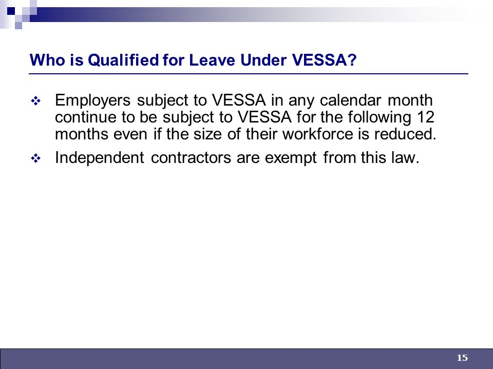 15 Who is Qualified for Leave Under VESSA.