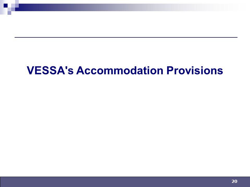 20 VESSA s Accommodation Provisions