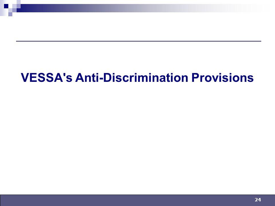 24 VESSA s Anti-Discrimination Provisions