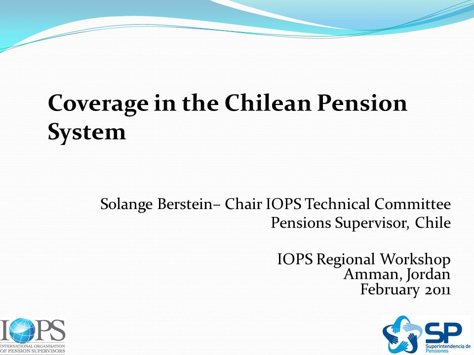 Content 1) Main Features of the Chilean Pension System 2) Coverage in a Defined Contribution System 3) Latest and most important reform in Chile 4) Lessons from Chile