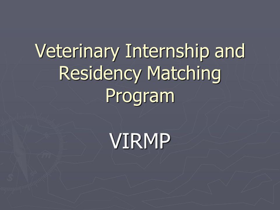 Veterinary Internship and Residency Matching Program VIRMP