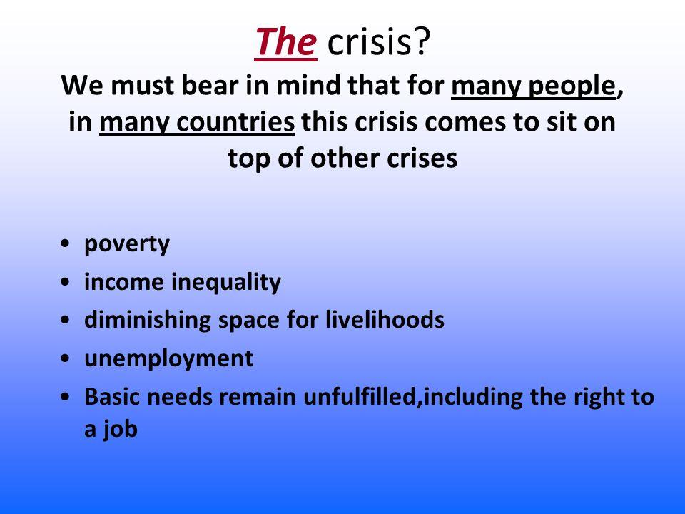 The crisis.