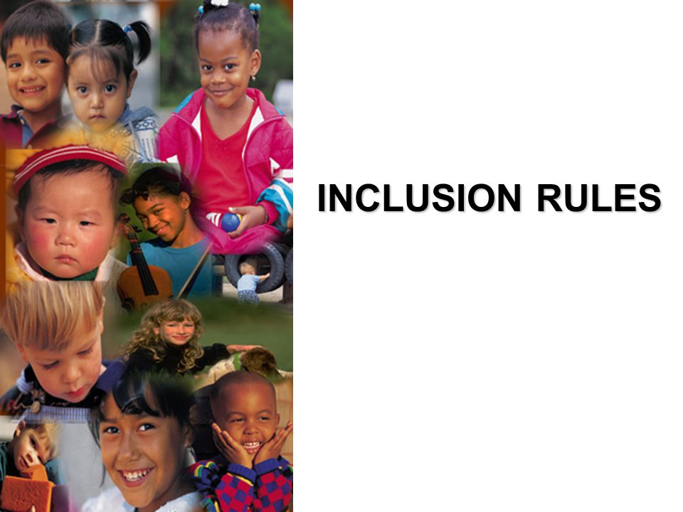 INCLUSION RULES