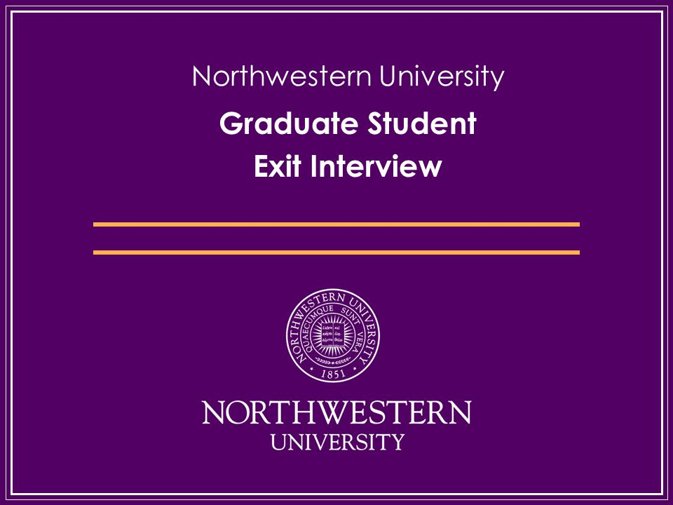Graduate Student Exit Interview Northwestern University