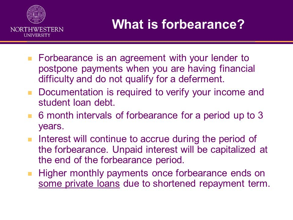 What is forbearance.