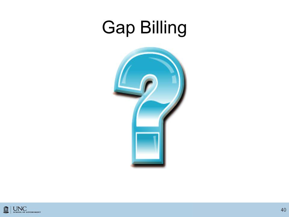Gap Billing 40