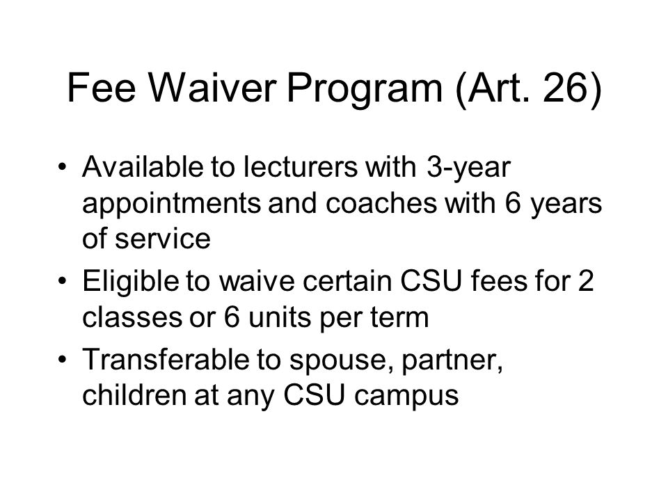 Fee Waiver Program (Art.