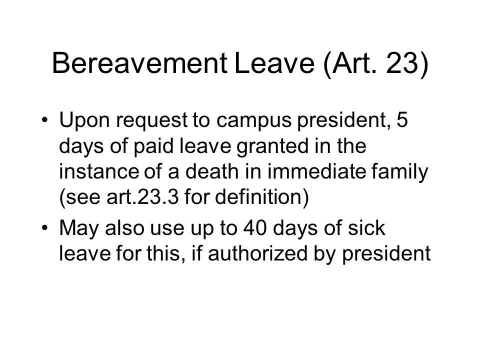 Bereavement Leave (Art.