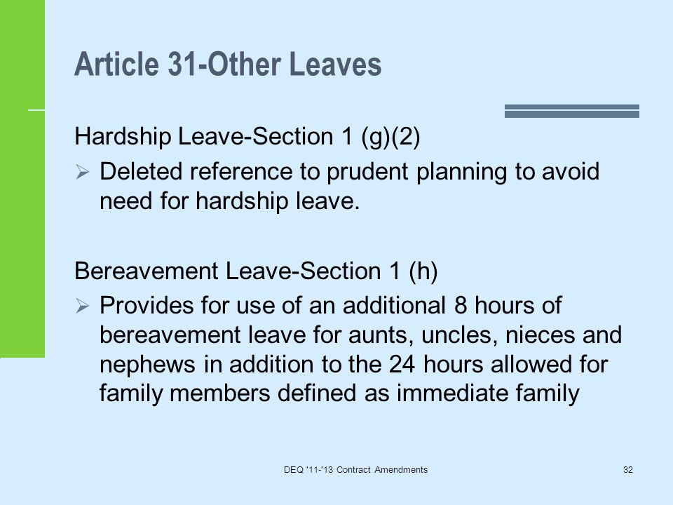 Article 31-Other Leaves Hardship Leave-Section 1 (g)(2)  Deleted reference to prudent planning to avoid need for hardship leave.