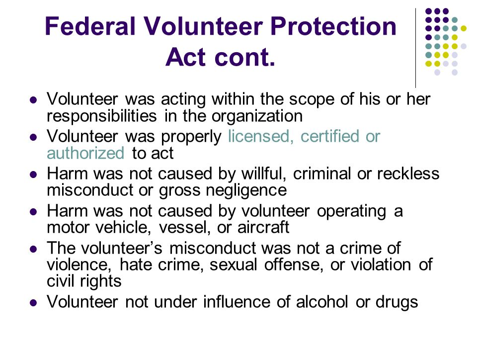 Federal Volunteer Protection Act cont.
