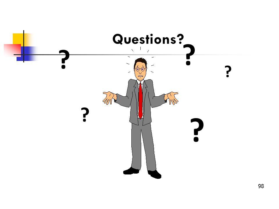 Questions? ? ? ? ? ? 98