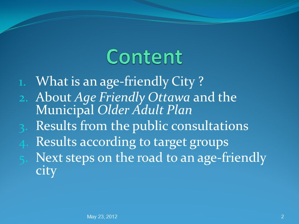 1. What is an age-friendly City . 2.