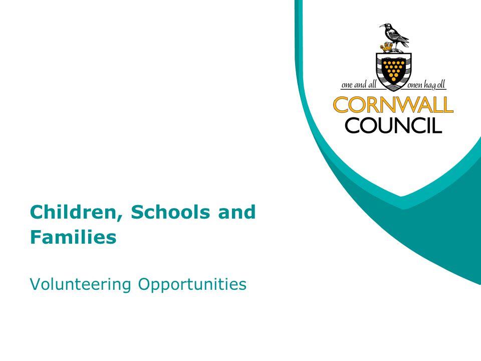 Children, Schools and Families Volunteering Opportunities