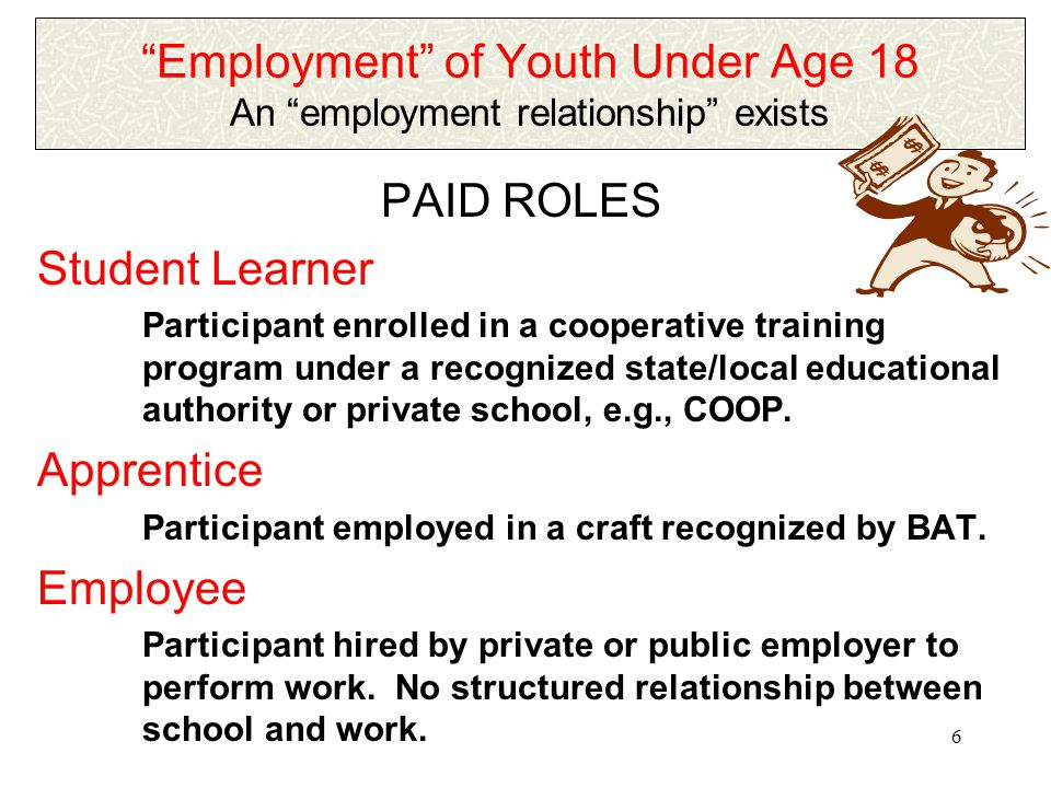 5 Employment of Youth Under Age 18 Is there an employment relationship .