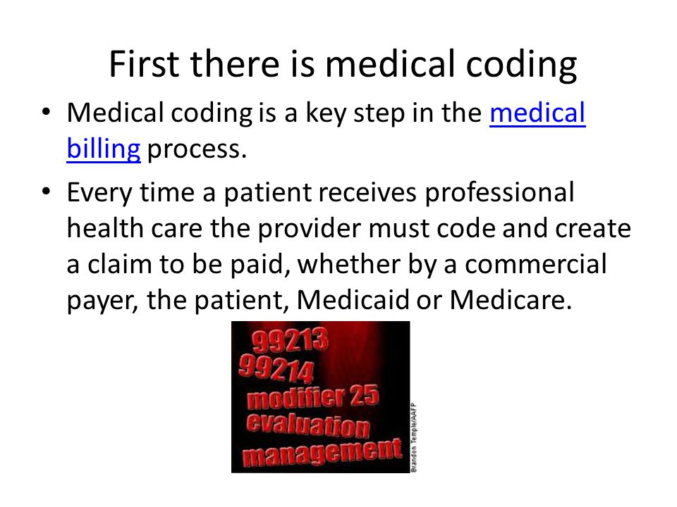 First there is medical coding Medical coding is a key step in the medical billing process.medical billing Every time a patient receives professional h