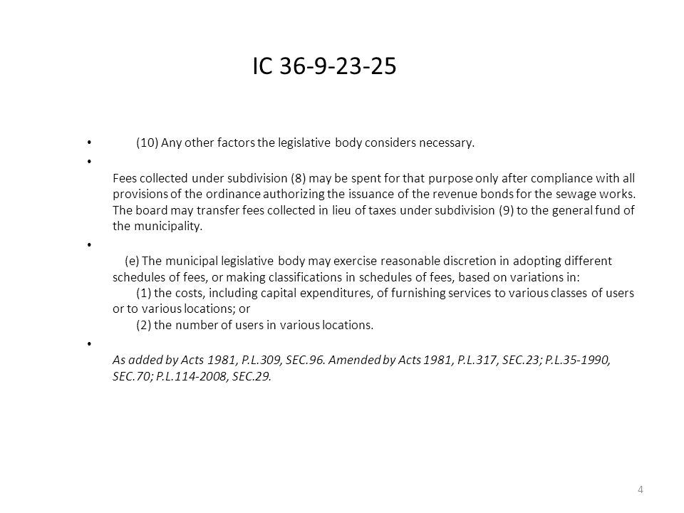 IC 36-9-23-25 (10) Any other factors the legislative body considers necessary.