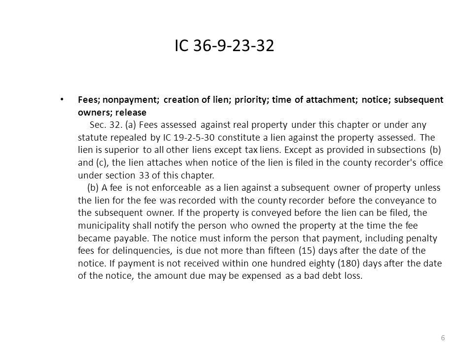 IC 36-9-23-32 Fees; nonpayment; creation of lien; priority; time of attachment; notice; subsequent owners; release Sec.
