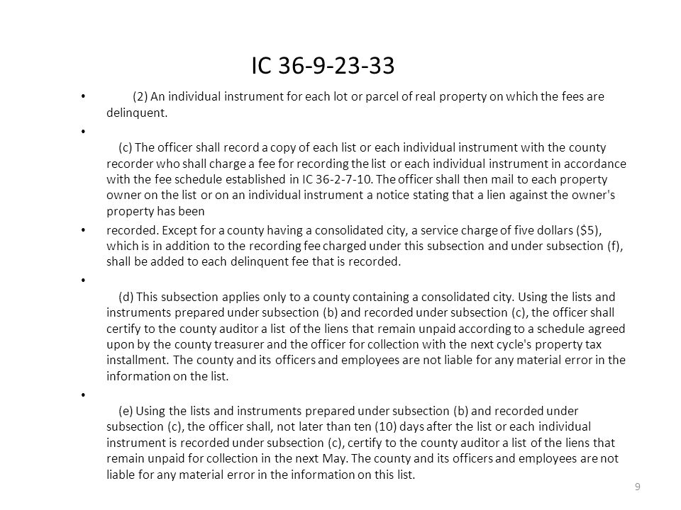 IC 36-9-23-33 (2) An individual instrument for each lot or parcel of real property on which the fees are delinquent.
