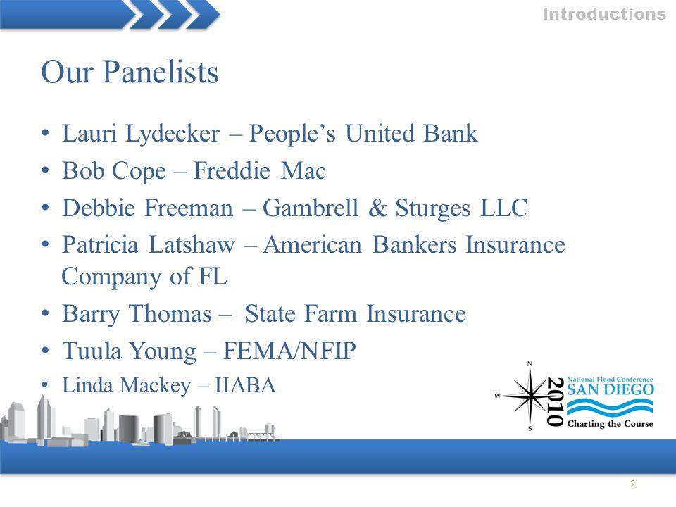 Lauri Lydecker – People's United Bank Bob Cope – Freddie Mac Debbie Freeman – Gambrell & Sturges LLC Patricia Latshaw – American Bankers Insurance Com
