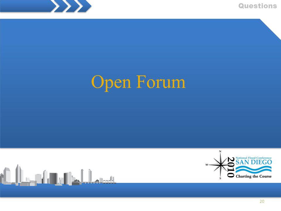 Questions 20 Open Forum