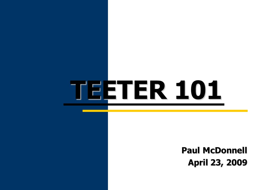 1 Teeter is a method for distributing taxes which guarantees that participating agencies receive 100% of levied taxes as opposed to the actual amount of taxes collected.