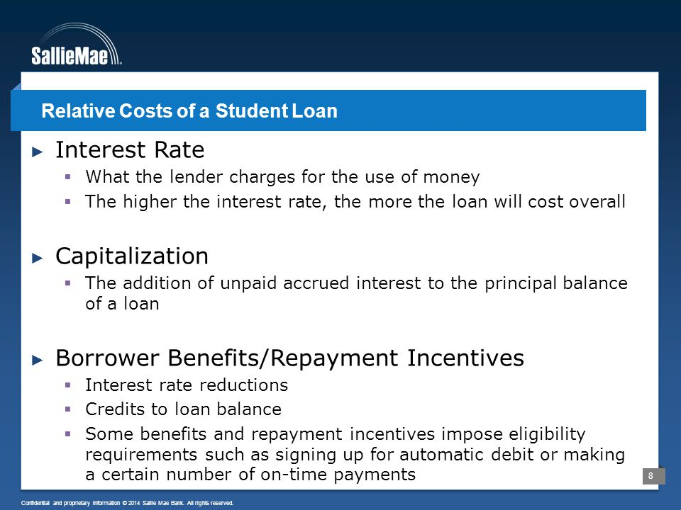 9 Confidential and proprietary information © 2014 Sallie Mae Bank.