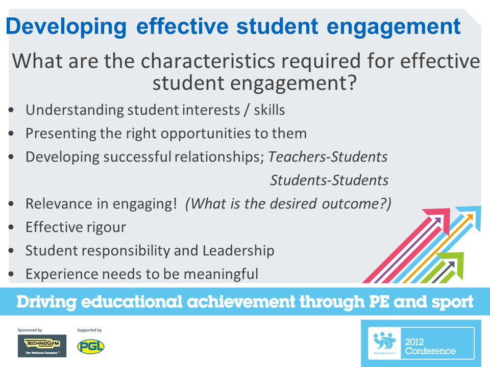 What are the characteristics required for effective student engagement.