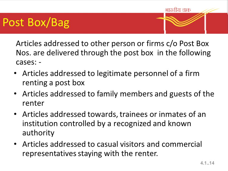 Post Box/Bag Articles addressed to other person or firms c/o Post Box Nos.