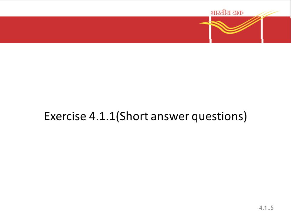 Exercise 4.1.1(Short answer questions) 4.1..5