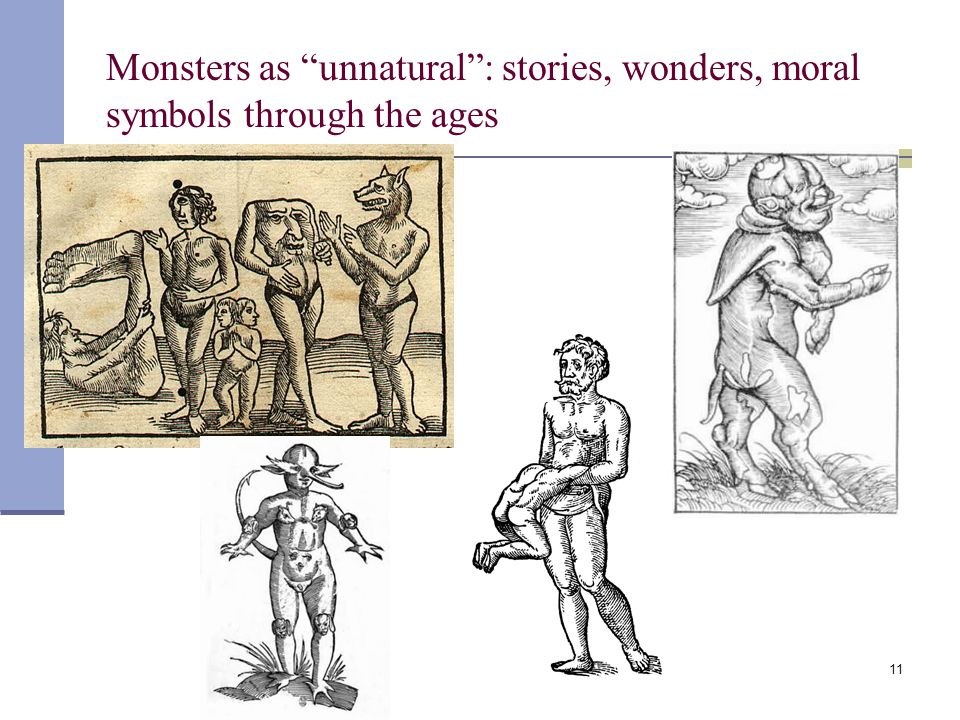 11 Monsters as unnatural : stories, wonders, moral symbols through the ages