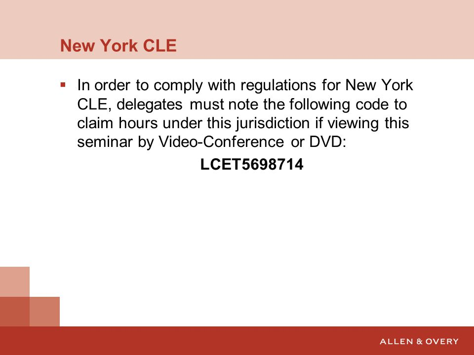New York CLE  In order to comply with regulations for New York CLE, delegates must note the following code to claim hours under this jurisdiction if