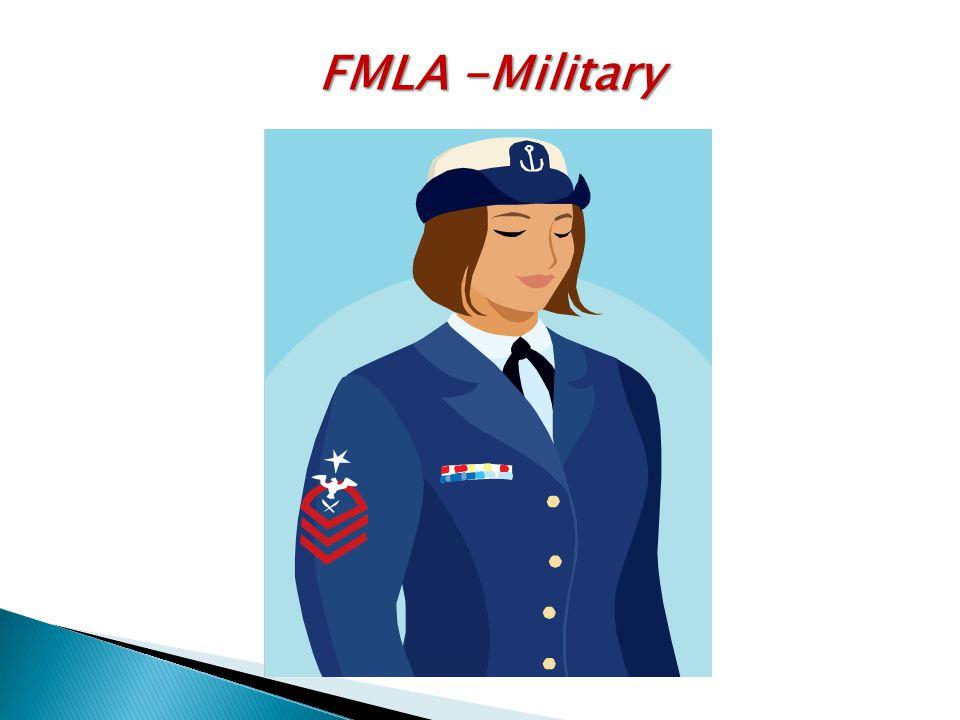 FMLA -Military
