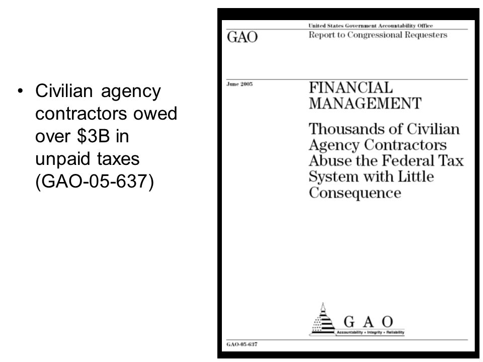13 Civilian agency contractors owed over $3B in unpaid taxes (GAO-05-637)