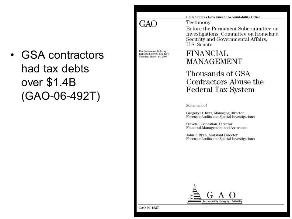 14 GSA contractors had tax debts over $1.4B (GAO-06-492T)