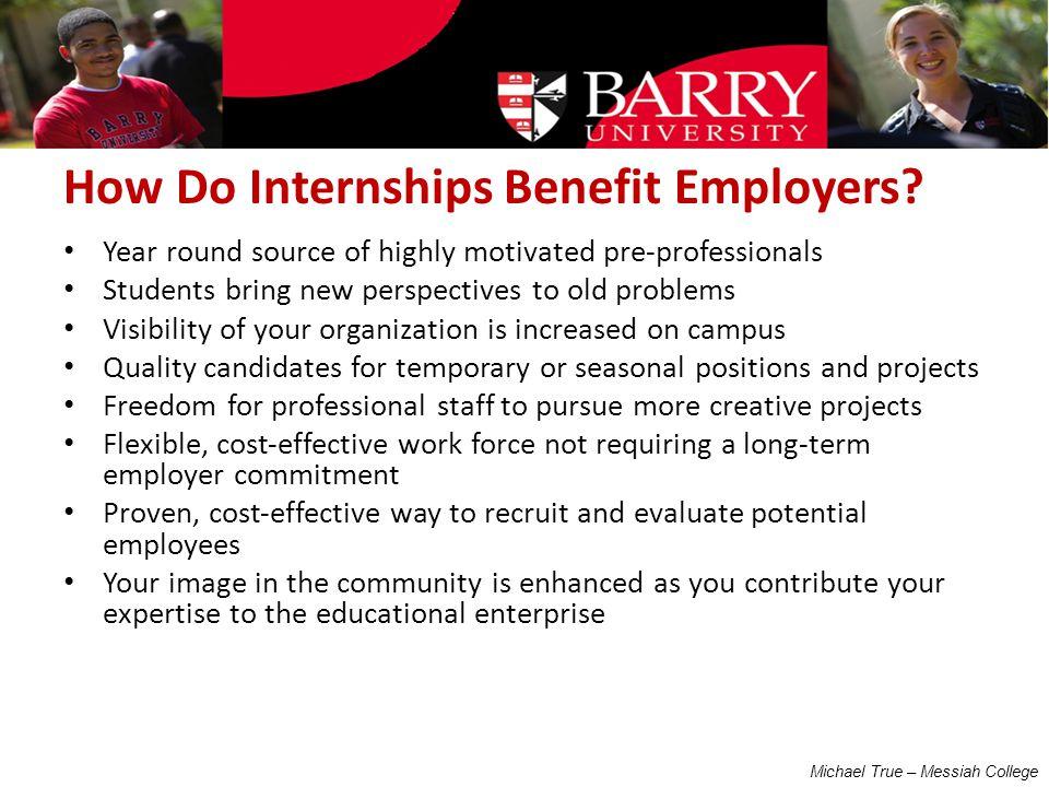 How Do Internships Benefit Employers.