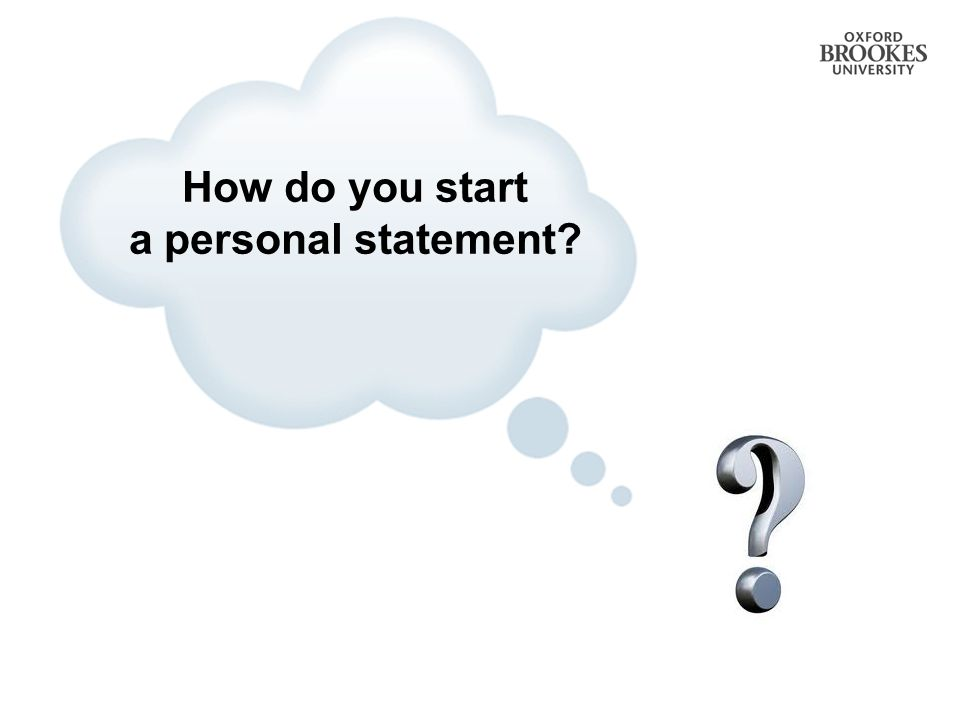 How do you start a personal statement?